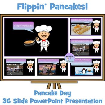 """""""Flippin' Pancakes!"""" Presentation - Fun and Fascinating Pancake Day Facts"""