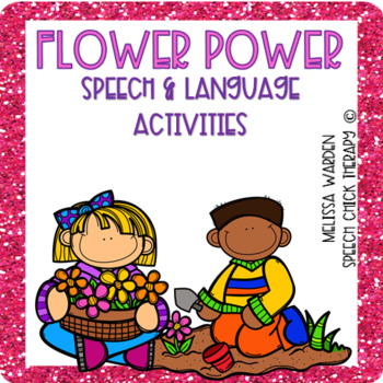 """Flower Power"" Speech and Language Activities"