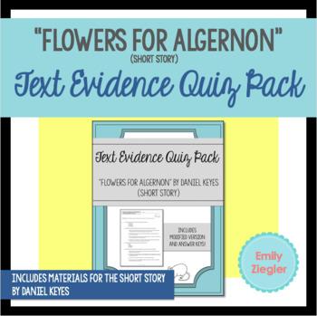"""Flowers for Algernon"" Short Story Text Evidence Quiz Pack"