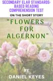 """Flowers for Algernon"" Short Story by Daniel Keyes Reading Comprehension Test"