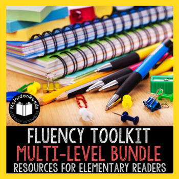 """Fluency Toolkit"" -  Multi-Level Fluency Bundle"