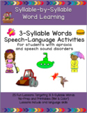 3-Syllable Words: Speech-Language Activities