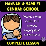 For This Child I Have Prayed |  A Sunday School Lesson Abo