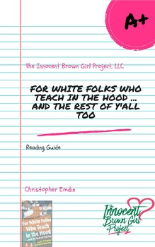 """""""For White Folks Who Teach In The Hood ... And The Rest of Y'all Too"""" Guide"""