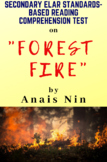 """""""Forest Fire"""" Nonfiction by Anais Nin Multiple-Choice Reading Test"""