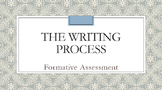 (Formative Assessment)The Writing Process