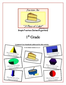 """""""Fractions are a Piece of Cake!"""" Half & Quarter 1st Grade Common Core Game Pack"""