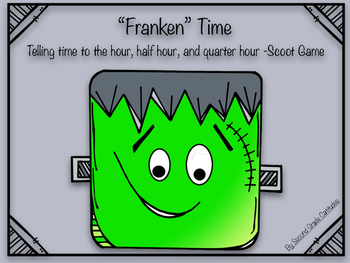 """""""Franken"""" Time- Telling Time Scoot Game"""