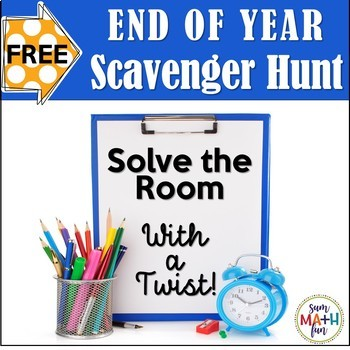 {Free} End of Year Activity No Prep - Math Scavenger Hunt