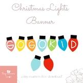 ***Free GoGoKid Christmas Lights Banner**