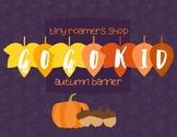 *Free* GoGokid*Autumn Banner!