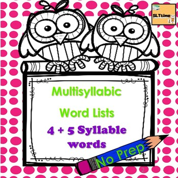 Multisyllabic Word Lists 4 -5 Syllable Words- Phonological Awareness.