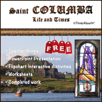 {Freebie} Christianity: St. Columba Life and Times