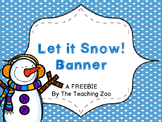 {Freebie!!!} Let it Snow! Pennant Bunting Banner