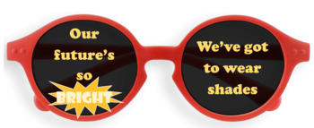 *Freebie* Printable Future's So Bright We've Got to Wear Shades!