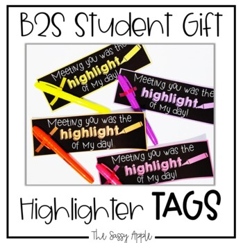*Freebie* Student Gift Tags for Highlighters