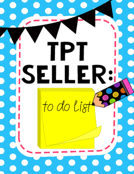*Freebie* TPT Seller To Do Lists