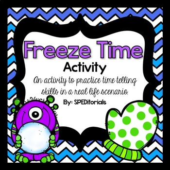 """Freeze Time"" Telling Time Activity"