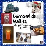 (French) Carnaval de Québec - Winter Carnival - sight words - review, word wall