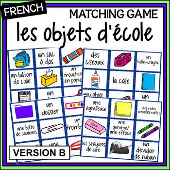 (French) - School Supplies matching game - un jeu des paires - Version B