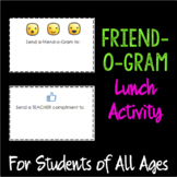 """""""Friend-o-Grams"""" Lunch Activity"""
