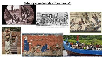 *Full Lesson* Slavery Introduction