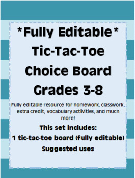 *Fully Editable* Tic Tac Toe Choice Board
