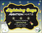 **Fun ADDITION MATS- LIGHTNING BUG Themed!!