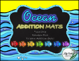 **Fun ADDITION MATS- OCEAN Themed!!
