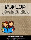(Fun Font) Farmhouse Burlap : Word Wall Letters (Larger version)