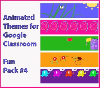 Animated Google Classroom Headers Fun Pack 4 For Distance Learning