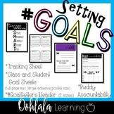 #GOALS Goal Setting and Accountability