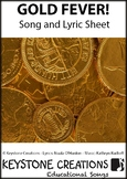 'GOLD FEVER' ~ MP3: READ, SING & LEARN About the Gold Rush Key Events & People