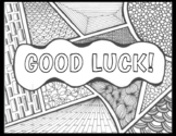 """""""GOOD LUCK!"""" End of Year or St. Pat's Day Zentangle to Col"""