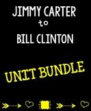 **GROWING Jimmy Carter to Bill Clinton Unit Bundle**