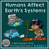 NGSS 5-ESS3-1 Human Impact on Earth Systems 5th Grade