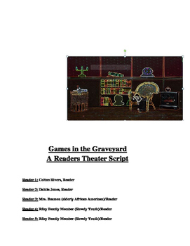 """""""Games in the Graveyard"""" [A Readers Theater Script]"""