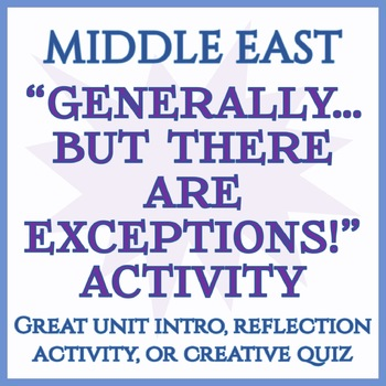 """Generally...But There are Exceptions!"" Activity -- Middle East and North Africa"