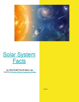 (Geography Basics) Solar System Facts for Kids - Internet Reading Research Guide