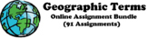 """""""Geography Term"""" Online Assignment Bundle (91 total)"""