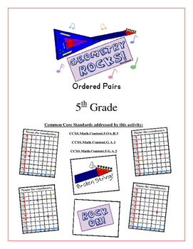 """""""Geometry Rocks!"""" Ordered Pairs 5th Grade Common Core Game Packet"""