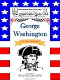 George Washington, Our First President: Text-Dependent Questions and More!