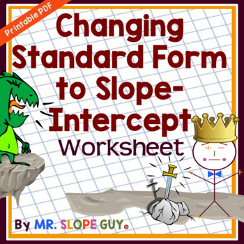 Standard Form To Slope Intercept Form Get Into Slope Intercept