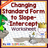 "Standard Form to Slope Intercept Form ""Get Into"" Slope Intercept Worksheet"