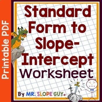 Standard Form To Slope Intercept Form Get Into Slope Intercept