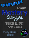 *Get STAAR Ready!* Mastery Quiz: Measure Angles with Protr