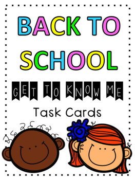 """""""Get To Know Me"""" Back to School Task Cards"""