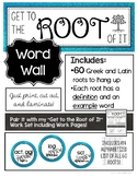 """Get to the Root of It"" Word Wall - Greek and Latin Roots"