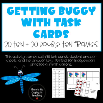 """""""Getting Buggy"""" with Ten Frame Task Cards"""