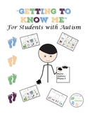 """""""Getting to Know Me"""". For Students With Autism"""